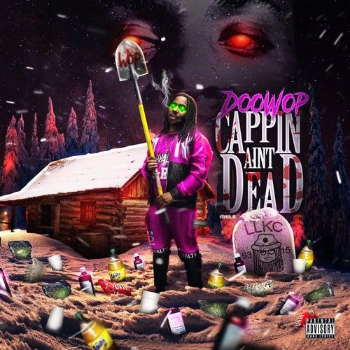 Cappin' Ain't Dead de Doo Wop