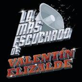 Lo Más Escuchado De by Valentín Elizalde