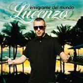 Emigrante Del Mundo (Remastered) de Lucenzo