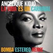 La Vida Es Un Carnaval (Bomba Estereo Remix) de Angelique Kidjo