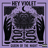 Queen Of The Night de Hey Violet