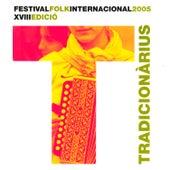 Tradicionàrius 2005 by Various Artists