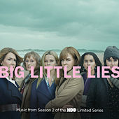 Big Little Lies (Music from Season 2 of the HBO Limited Series) von Various Artists