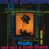 Finally / We Got A Love Thang: Remix Collection by CeCe Peniston