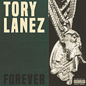Forever by Tory Lanez