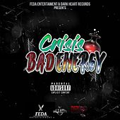 Bad Energy by Crisis