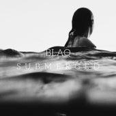 Submerged (Radio Edit) by Blaq