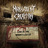 Live At the Whiskey a Go Go by Malevolent Creation