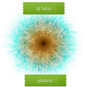 Platonic by DJ Falco