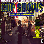Cop Shows - The Very Best of TV Cop Show Themes de TV Themes