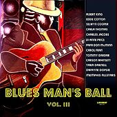 Blues Man's Ball Vol. III by Various Artists