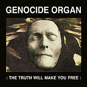 The Truth Will Make You Free de Genocide Organ