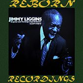 Jimmy Liggins and His Drops of Joy (HD Remastered) fra Jimmy Liggins and His Drops Of Joy