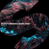 Feel It von Daddy's Groove