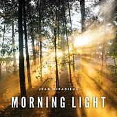 Morning Light von Jean Miradieux