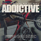 Sampler Addictive spécial rap français (2009 édition) von Various Artists
