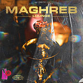 Maghreb Lounge by Various Artists