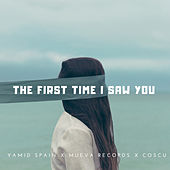 The First Time I Saw You de Yamid Spain