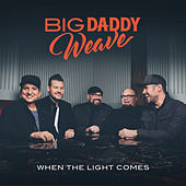 This Is What We Live For van Big Daddy Weave