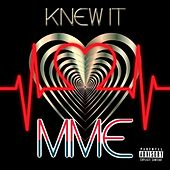 Knew It by Jay Raxxx