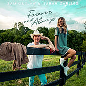 Forever and Always by Sam Outlaw