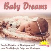 Baby Dreams, sanfte Melodien zur Beruhigung und zum Einschlafen für Babys und Kleinkinder by Sonnentänzer