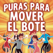 Puras Para Mover El Bote de Various Artists