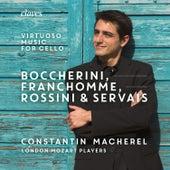 Boccherini, Franchomme Rossini & Servais: Virtuoso Music for Cello and Strings de Constantin Macherel