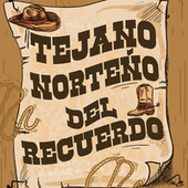Tejano Norteño Del Recuerdo de Various Artists