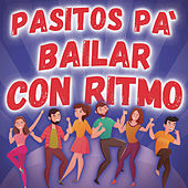 Pasitos Pa´ Bailar Con Ritmo de Various Artists