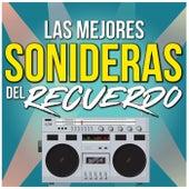Las Mejores Sonideras del Recuerdo von Various Artists