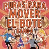 Puras Para Mover El Bote (Banda) de Various Artists