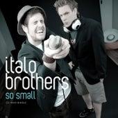 So Small by ItaloBrothers