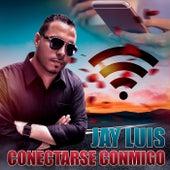 Conectarse Conmigo de Jay Luis