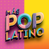 Más Pop Latino by Various Artists