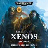 Warhammer 40.000 - Eisenhorn 1: Xenos (Ungekürzt) von Dan Abnett