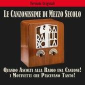 Quando ascolti alla radio una canzone! de Various Artists