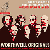 WorthWeill Originals von Marine Band Of The Royal Netherlands Navy