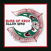 Allah Who by Suns of Arqa