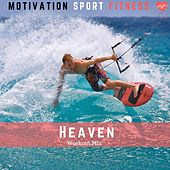 Heaven (Workout Mix) de Motivation Sport Fitness