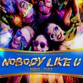 Nobody Like U by DJ Fixx