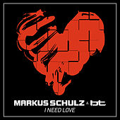 I Need Love by Markus Schulz
