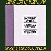 Smokestack Lightning The Complete Chess Masters 1951-1960, Vol.3 (HD Remastered) de Howlin' Wolf