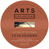 Last Days Of The Collapse EP de Luis Flores