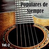 Populares de Siempre, Vol. 2 by Various Artists
