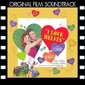 I Love Melvin (Original Film Soundtrack) de Various Artists