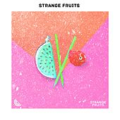 Ibiza Summer Party By Strange Fruits : Summer Lounge Chill Out von Various Artists