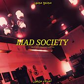 Mad Society (feat. Gladys) by Chill-Est