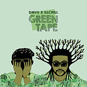 Green Tape by Ill Chill