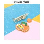 La Mejor Musica Electronica Para Hacer Ejercicio En El Gym Strange Fruits 2019 von Various Artists
